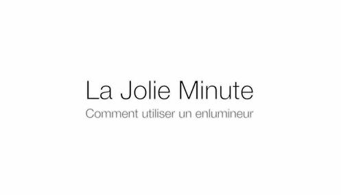 JolieMinute: Comment utiliser un enlumineur ?