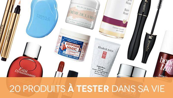20 produits à tester dans sa vie